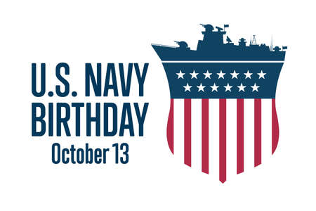 The United States or U.S. Navy Birthday. October 13. Holiday concept. Template for background, banner, card, poster with text inscription.