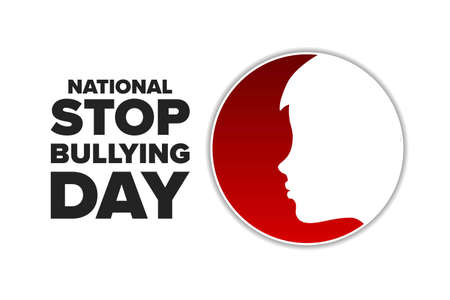 National Stop Bullying Day. Holiday concept. Template for background, banner, card, poster with text inscription