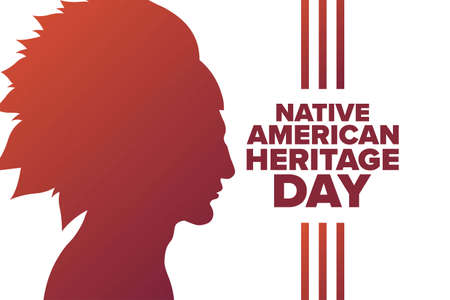 National Native American Heritage Day. Holiday concept. Template for background, banner, card, poster with text inscription.