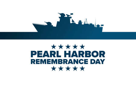National Pearl Harbor Remembrance Day. December 7. Holiday concept. Template for background, banner, card, poster with text inscription. Vector EPS10 illustration.