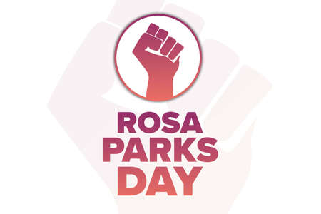 Rosa Parks Day. Holiday concept. Template for background, banner, card, poster with text inscription. Vector EPS10 illustration.