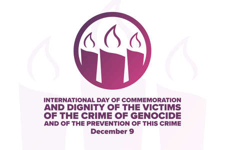 International Day of Commemoration and Dignity of the Victims of the Crime of Genocide and of the Prevention of this Crime. December 9. Template for background, banner.