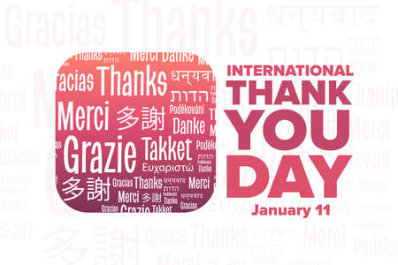 International Thank You Day. January 11. Inscription Thank You in different languages. Holiday concept. Template for background, banner, card with text inscription. Vector illustration.