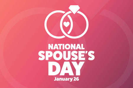 Happy National Spouses Day. January 26. Holiday concept. Template for background, banner, card, poster with text inscription. Vector illustration.