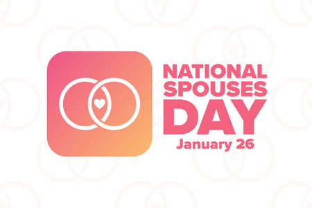 Happy National Spouses Day. January 26. Holiday concept. Template for background, banner, card, poster with text inscription. Vector illustration. Vettoriali