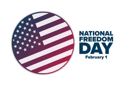 National Freedom Day. February 1. Holiday concept.