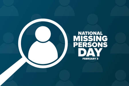 National Missing Persons Day. February 3. Holiday concept. Template for background, banner, card, poster with text inscription Ilustração