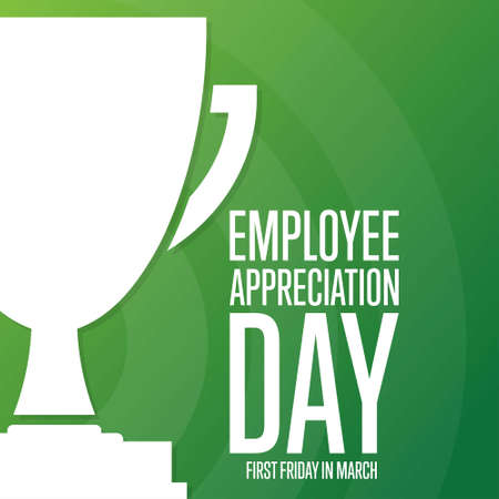 Employee Appreciation Day. First Friday in March. Holiday concept. Template for background, banner, card, poster with text inscription. Vector illustration.