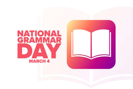 National Grammar Day. March 4. Holiday concept. Template for background, banner, card, poster with text inscription. Vector illustration.