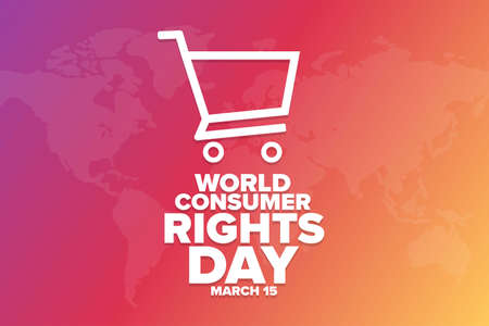 World Consumer Rights Day. March 15. Holiday concept. Template for background, banner, card, poster with text inscription Vektorgrafik