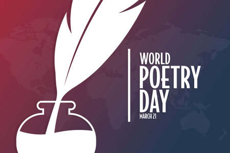 World Poetry Day. March 21. Holiday concept. Template for background, banner, card, poster with text inscription. Vector EPS10 illustration.