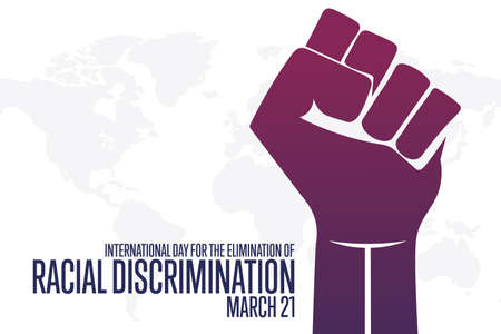 International Day for the Elimination of Racial Discrimination. March 21. Holiday concept. Template for background, banner, card, poster with text inscription.