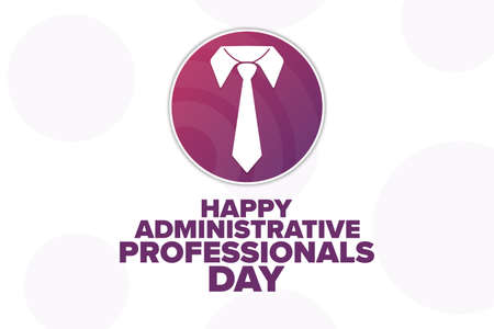 Happy Administrative Professionals Day. Holiday concept. Template for background, banner, card, poster with text inscription. Vector illustration. Vetores