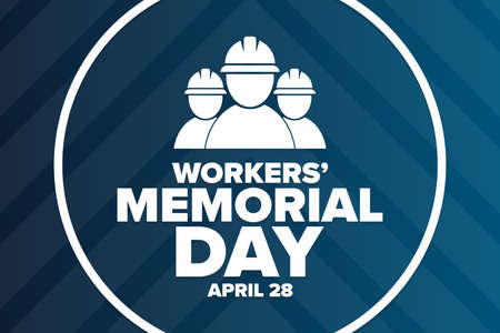 Workers Memorial Day. April 28. Template for background, banner, card, poster with text inscription. Vector EPS10 illustration.