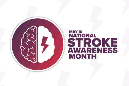 May is National Stroke Awareness Month. Holiday concept. Template for background, banner, card, poster with text inscription. Vector EPS10 illustration. Ilustración de vector