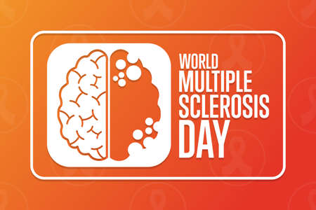 World Multiple Sclerosis Day. 30 May. Holiday concept. Template for background, banner, card, poster with text inscription. Vector EPS10 illustration.