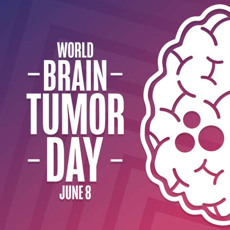 World Brain Tumor Day. June 8. Holiday concept. Template for background, banner, card, poster with text inscription.