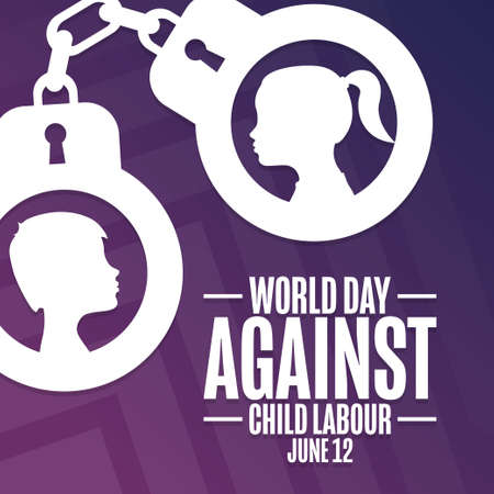 World Day Against Child Labour. June 12. Holiday concept. Template for background, banner, card, poster with text inscription.