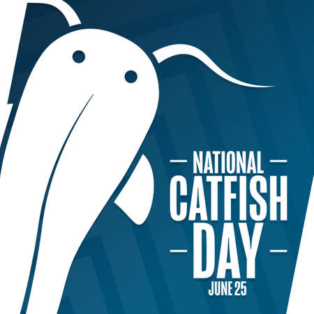 National Catfish Day. June 25. Holiday concept. Template for background, banner, card, poster with text inscription.