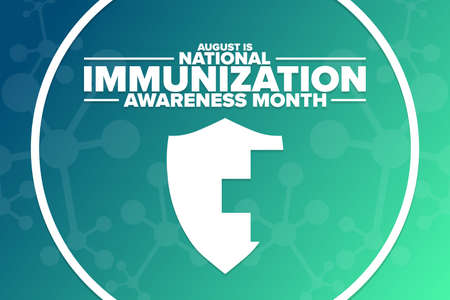 August is National Immunization Awareness Month. Holiday concept. Template for background, banner, card, poster with text inscription. Ilustração Vetorial