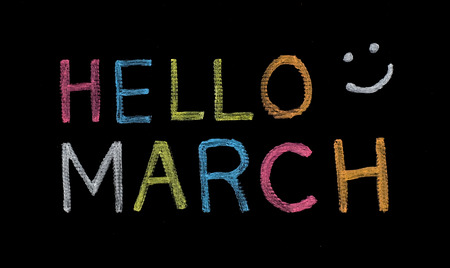 Hello March written on blackboard