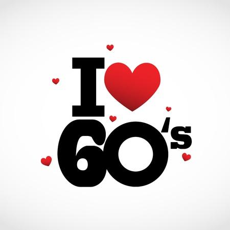 Amo los años 60 Ilustración de vector