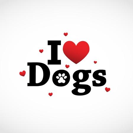 patas de perros: Me encantan los perros Vectores