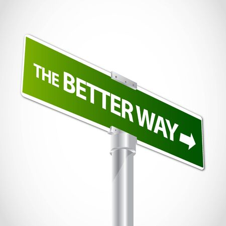 better business: Better way sign Illustration