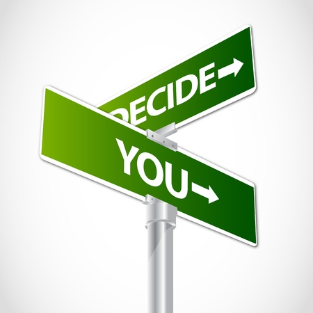 two way: You Decide sign