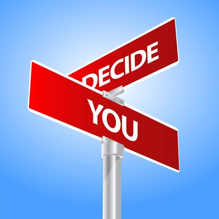 You Decide Sign Vector