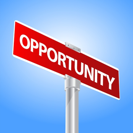 opportunity sign: Opportunity sign