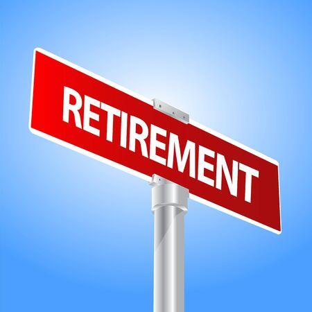 Retirement sign Vector