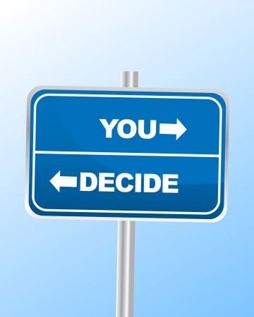 two way: Decide Sign Illustration