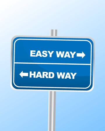 easy way: Easy way or Hard way