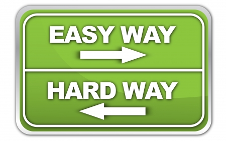 way to freedom: easy way or hard way sign Stock Photo