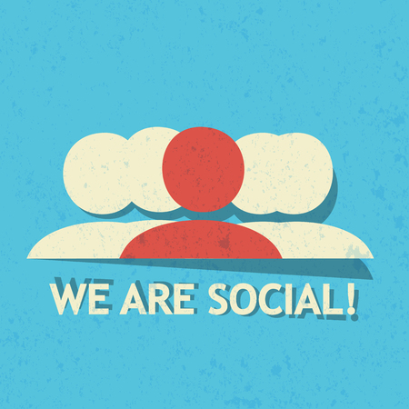 we: We are social