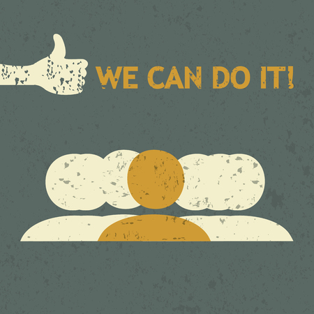 yes we can: Grunge  we can do it  concept