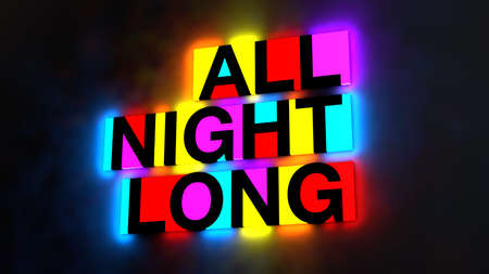 pink and black: 3d illustration of the colorful and glowing lettering of the words all night long Stock Photo