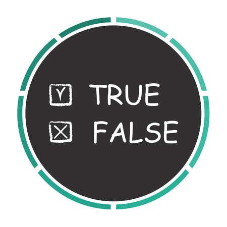 validity: True and False Simple flat white vector pictogram on black circle. Illustration icon Illustration