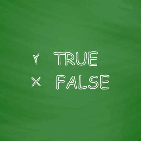 validez: icono del vector esquema verdadero y falso. Imitación dibujar con tiza blanca en la pizarra verde. Pictograma plano y fondo de la tarjeta de la escuela. ilustración de símbolo Vectores