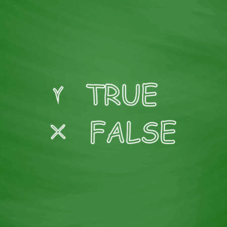 True and False Outline vector icon. Imitation draw with white chalk on green chalkboard. Flat Pictogram and School board background. Illustration symbol