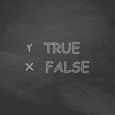 validez: L�nea simple bot�n de verdadero y falso vectorial. Imitaci�n dibujar con tiza en la pizarra. Pictograma plano y fondo de la tarjeta de la escuela. Outine icono de la ilustraci�n