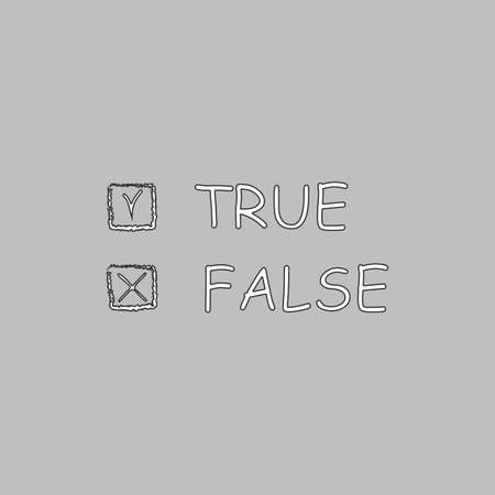 true: True and False Simple line vector button. Thin line illustration icon. White outline symbol on grey background
