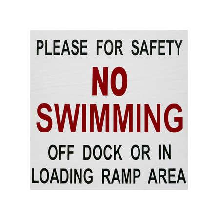 Een geen zwemmen veiligheid teken geïsoleerd op een witte achtergrond.