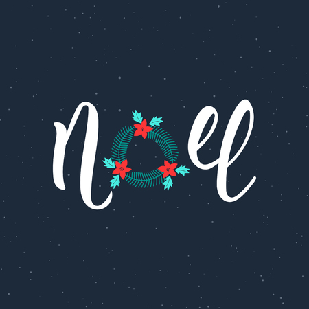 Noel handwriting modern inscription. Lettering Noel text with Christmas wreath. Holiday design, art print for posters, greeting cards design.  illustration