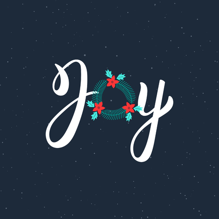 Joy hand drawn modern brush lettering inscription. Lettering Noel text with Christmas wreath. Holiday design, art print for posters, greeting cards design.  illustration