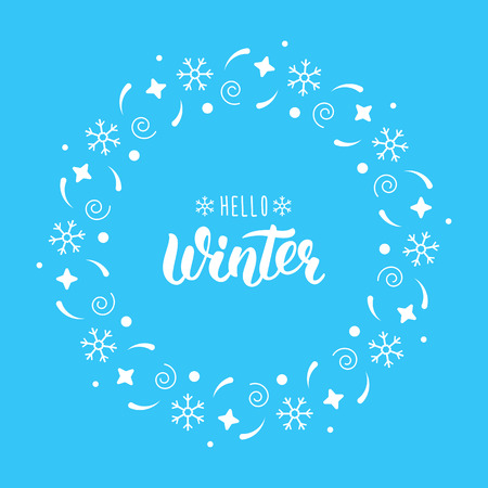 Hello Winter. Trendy hand lettering quote with festive round frame for Christmas cards, invitations, print and winter design.  illustration