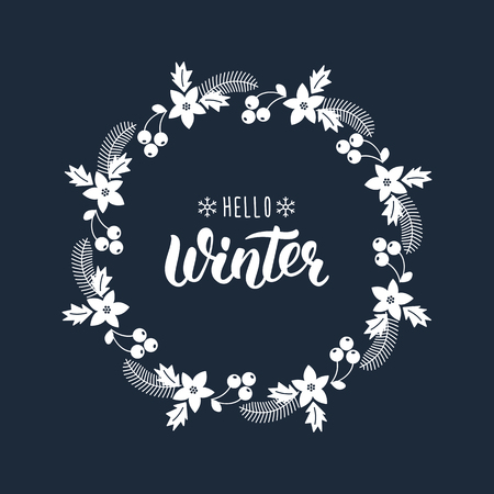 Hello Winter. Trendy handdrawn quote with greeting wreath with rowanberry,fir branches, poinsettia for Christmas cards, invitations, print and winter design.  illustration