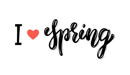 I love Spring. Trendy hand lettering quote, fashion graphics, art print for posters and greeting cards design. Calligraphic isolated quote in white ink. Vector illustration