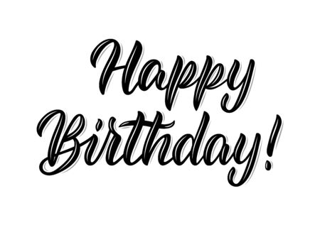 Happy Birthday. Isolated modern calligraphy inscription in black ink. Vector illustration Vettoriali